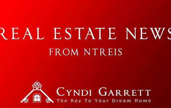 NTREIS News. Cyndi Garrett, Rockwall Real Estate